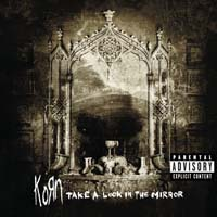 Korn - Take a Look in the Mirror